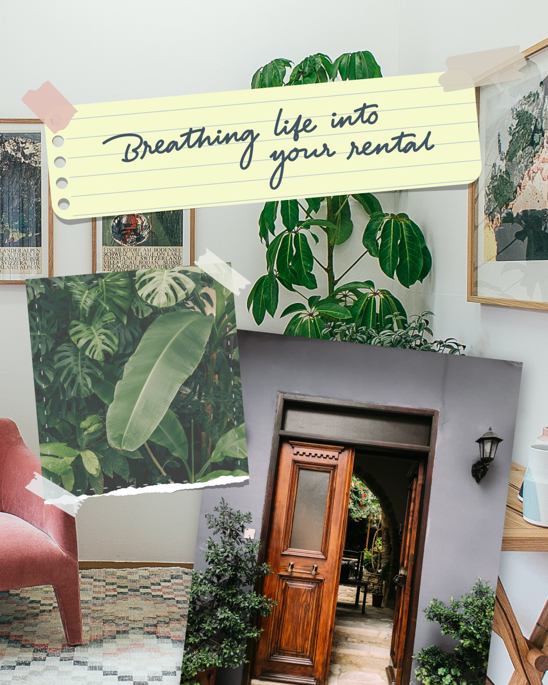 Breathing life into your rental